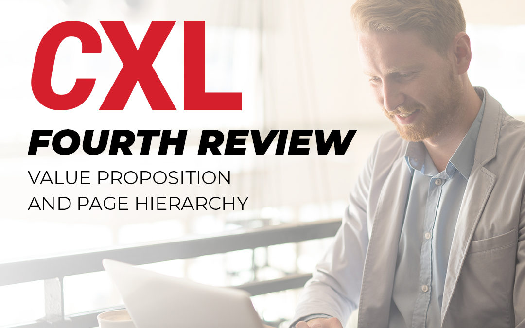 CXL Conversion Optimization Minidegree – My Fourth Review