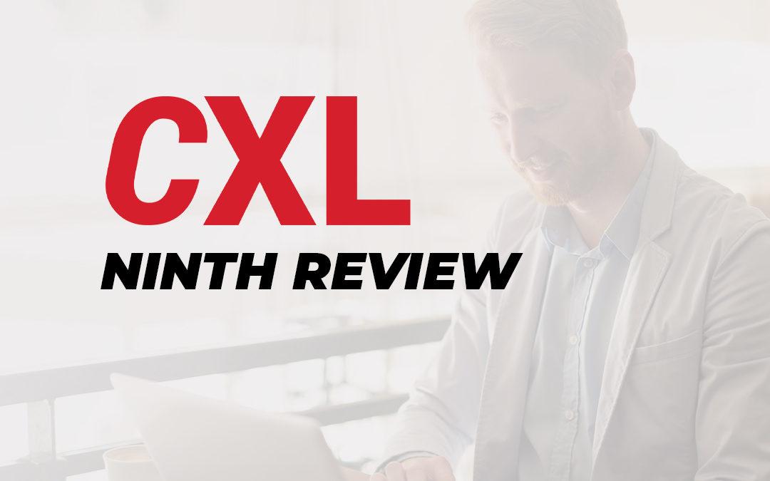 CXL Conversion Optimization Minidegree – My Ninth Review