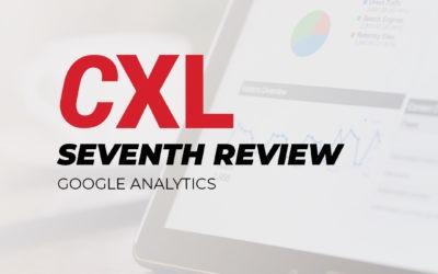 CXL Conversion Optimization Minidegree – My Seventh Review